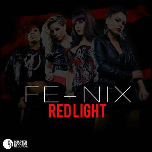 Red Light by Fenix