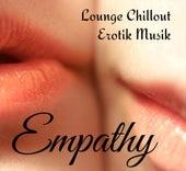 Empathy - Lounge Chillout Erotik Musik für Massage-Therapie Romantischer Abend by Various Artists