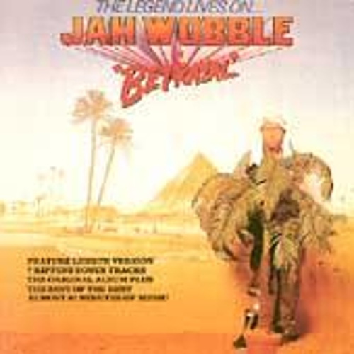 Legend Lives On/Jah Wobble In Betrayal by Jah Wobble