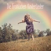 Die fröhlichen Kinderlieder by Various Artists