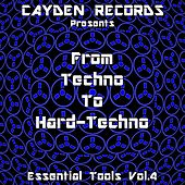 From Techno to Hardtechno: Essential Tools, Vol. 4 by Various Artists