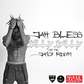 Dilly Dally by Jah Bless