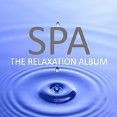 Spa: The Relaxation Album by Various Artists