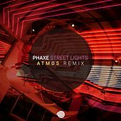 Street Lights (Atmos Remix) von Phaxe