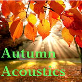 Autumn Acoustics von Various Artists