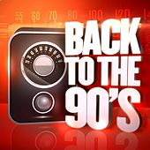 Back to the 90's by 90's Groove Masters