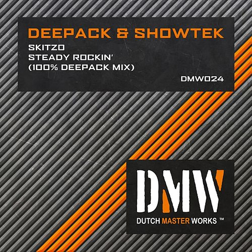 Skitzo & Steady Rockin (100% Deepack Mix) by Deepack
