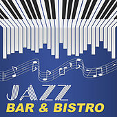 Jazz Bar & Bistro – Best Smooth Jazz for Background Music to Vintage Bar and Bistro, Jazz Piano Sounds, Relaxing Coffee by Vintage Cafe