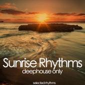 Sunrise Rhythms (Deephouse Only) by Various Artists