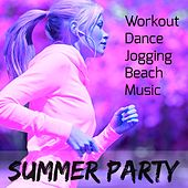 Summer Party - Workout Dance Jogging Beach Music with Deep House Dubstep Electro Techno Sounds by Ibiza Fitness Music Workout