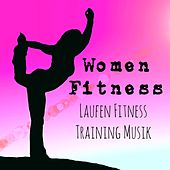 Women Fitness - Laufen Fitness Training Musik mit Lounge Chill New Age Klingen by Fitness Chillout Lounge Workout