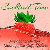 Cocktail Time - Avslappnande Spa Massage Bar Café Musik med Easy Listening Chillout Instrumental Ljud by Various Artists