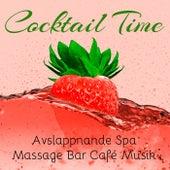 Cocktail Time - Avslappnande Spa Massage Bar Café Musik med Easy Listening Chillout Instrumental Ljud by Various Artists