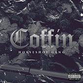 Coffin by Horseshoe G.A.N.G.
