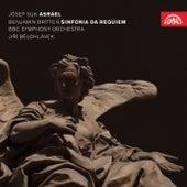 Suk: Asrael - Britten: Sinfonia da Requiem by BBC Symphony Orchestra