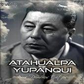 Atahualpa Yupanqui - Sus Primeros Éxitos, Vol. 2 by Atahualpa Yupanqui