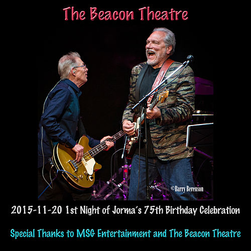2015-11-20 Beacon Theatre, New York, NY (Live) by Hot Tuna