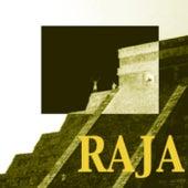 Raja by Raja