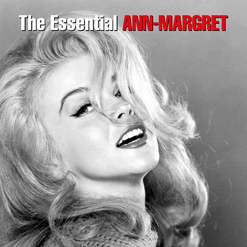 The Essential Ann-Margret by Ann-Margret