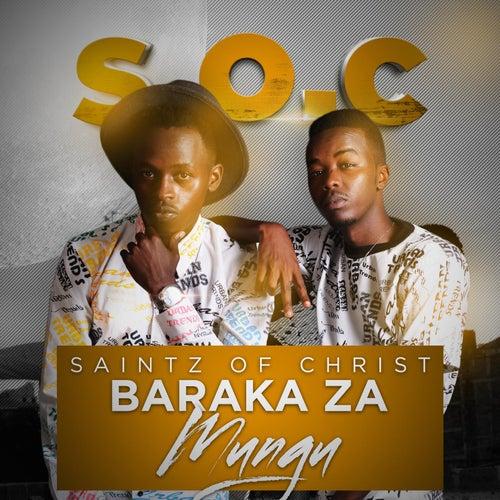 Baraka Za Mungu by S.O.C.