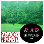 Life Is Love / / Love Is Life by rad.