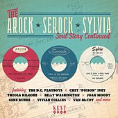 The Arock * Serock * Sylvia Soul Story Continued by Various Artists