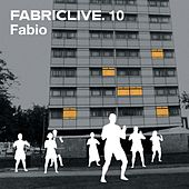FABRICLIVE 10: Fabio by Various Artists