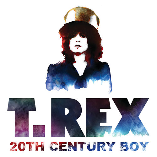 20th Century Boy by T. Rex
