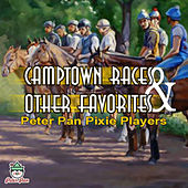 Camptown Races & Other Favorites by Peter Pan Pixie Players