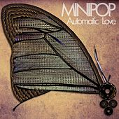 Automatic Love by Minipop
