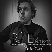 Better Buzz by Ron Elsensohn