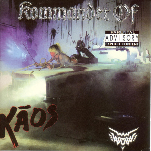 Kommander Of Kaos by Wendy O. Williams