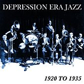 Depression Era Jazz 1920 To 1935 by Various Artists