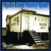 Money Road by The Radio Kings