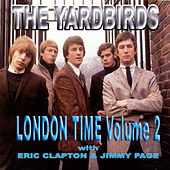 London Time, Vol. 2 by The Yardbirds