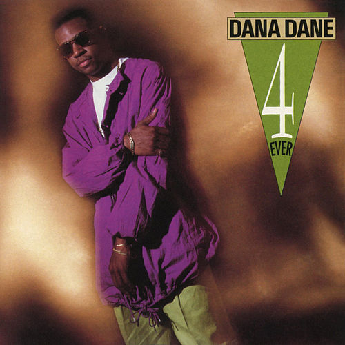 4 Ever by Dana Dane