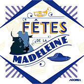 Fêtes de la Madeleine by Various Artists