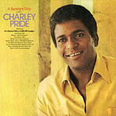 A Sunshiny Day with Charley Pride by Charley Pride