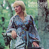 Mississippi by Barbara Fairchild