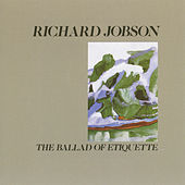 The Ballad of Etiquette by Richard Jobson