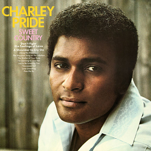 Sweet Country by Charley Pride