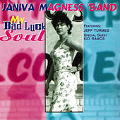 My Bad Luck Soul by Janiva Magness