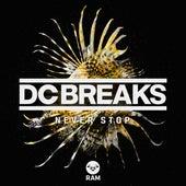 Never Stop by DC Breaks