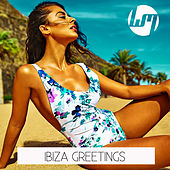 Ibiza Greetings by Various Artists