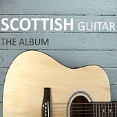 Scotttish Guitar: The Album by Various Artists