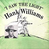 I Saw the Light von Hank Williams