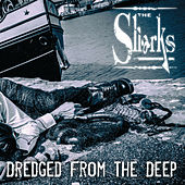 Dredged from the Deep by The Sharks