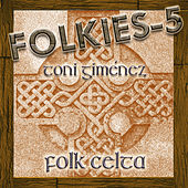Folkies-5 (Folk Celta) by Toni Giménez