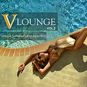 V Lounge, Vol. 2: Unique Summer Vibes Selection by Various Artists