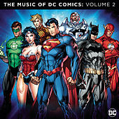 The Music of DC Comics: Volume 2 von Various Artists